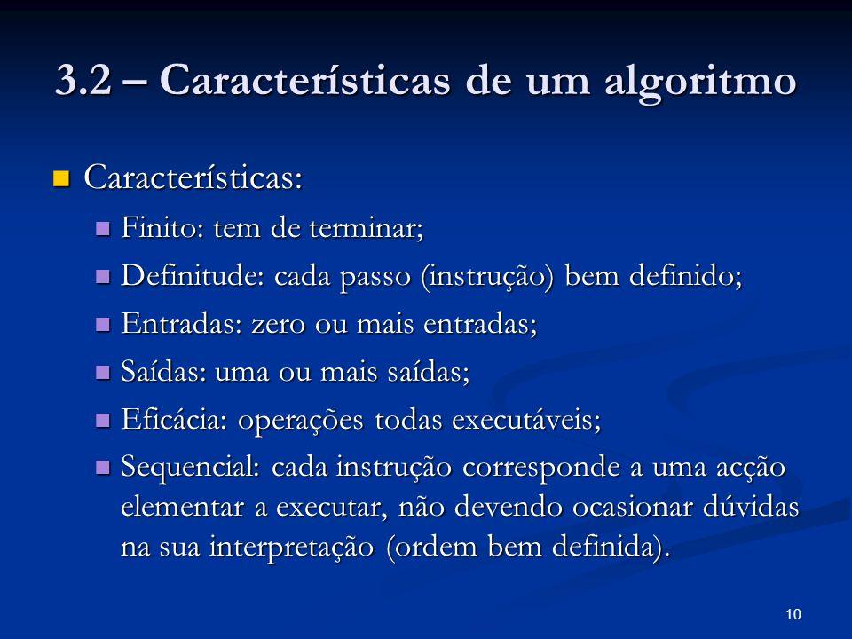 3.2 – Características de um algoritmo