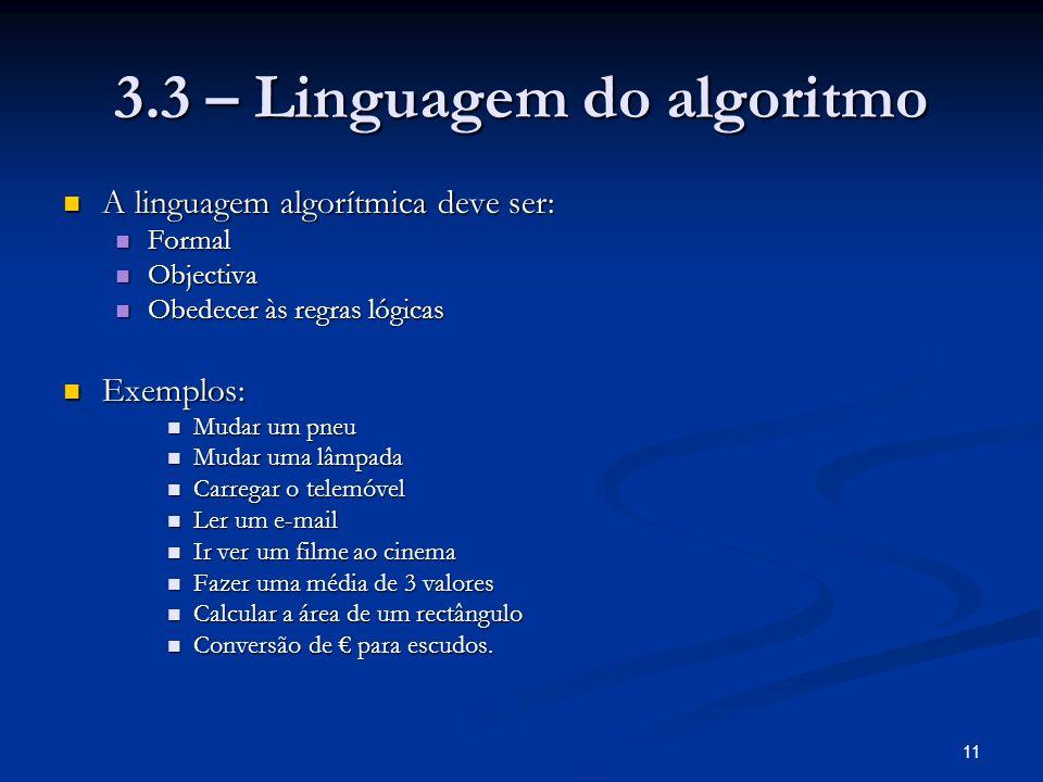 3.3 – Linguagem do algoritmo