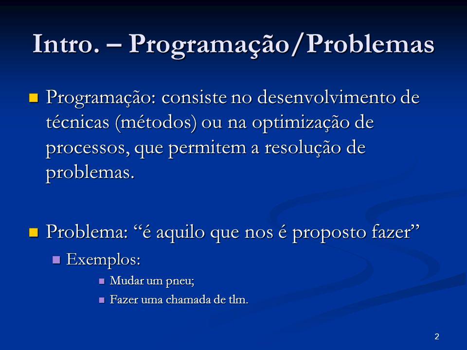 Intro. – Programação/Problemas