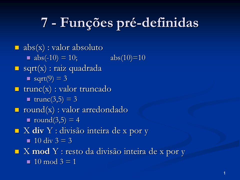 7 - Funções pré-definidas