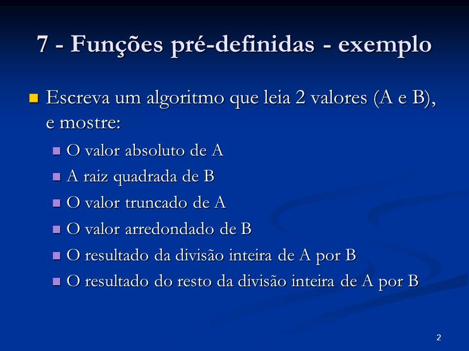 7 - Funções pré-definidas - exemplo