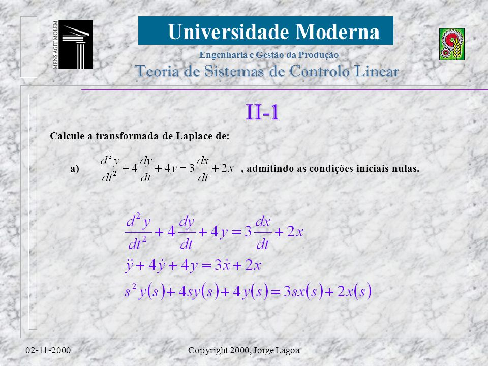 II-1 Calcule a transformada de Laplace de: