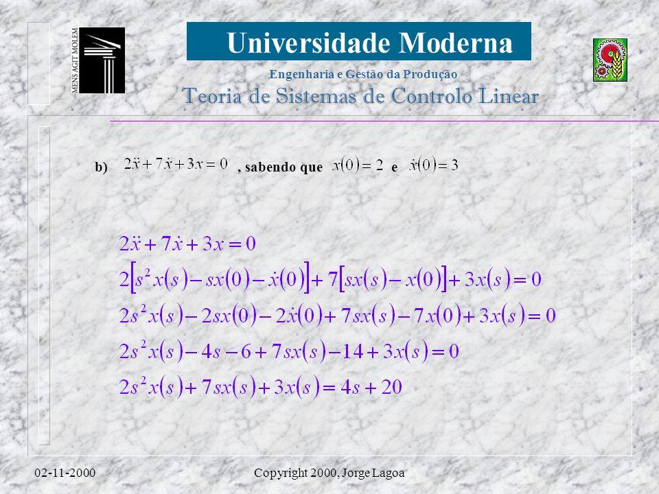 b) , sabendo que e 02-11-2000 Copyright 2000, Jorge Lagoa