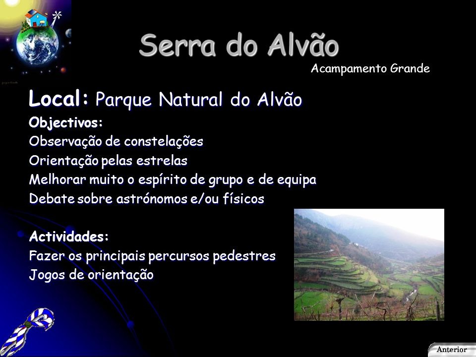 Serra do Alvão Local: Parque Natural do Alvão Objectivos:
