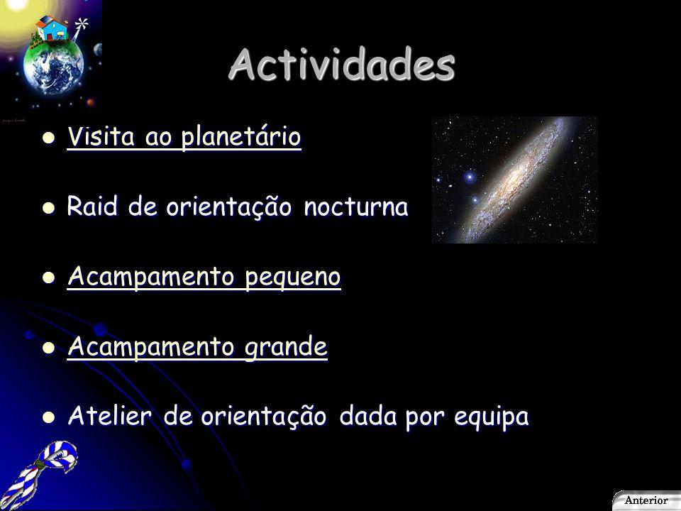 Actividades Visita ao planetário Raid de orientação nocturna