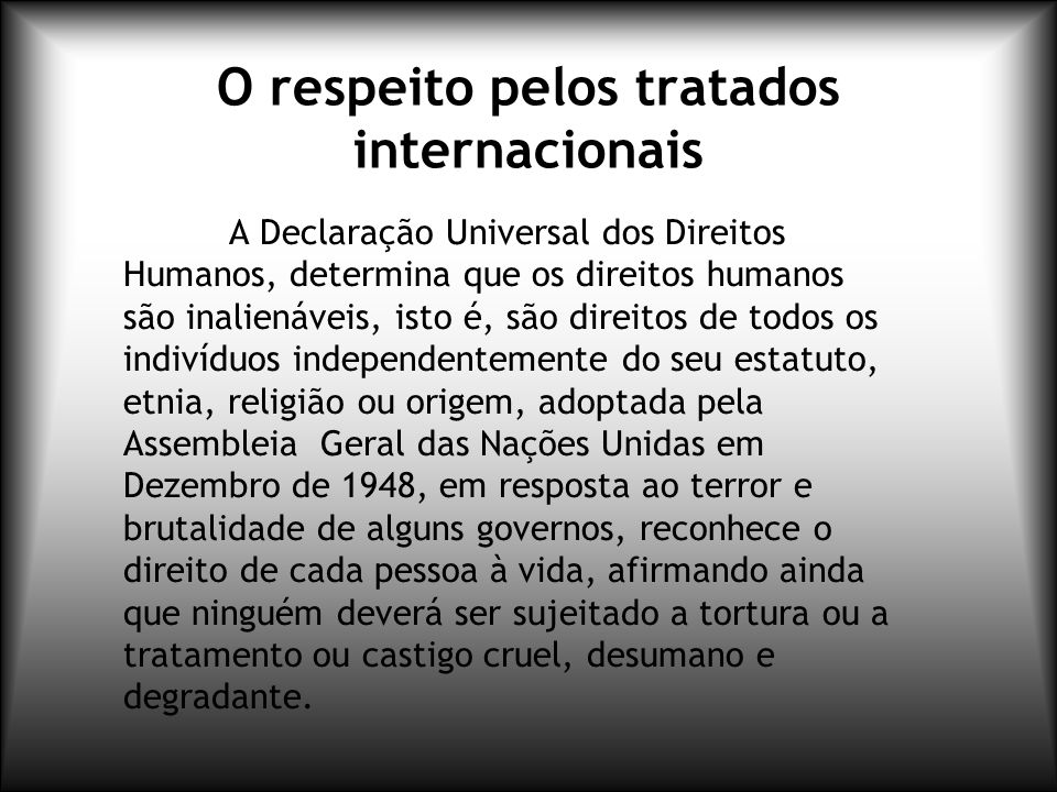 O respeito pelos tratados internacionais