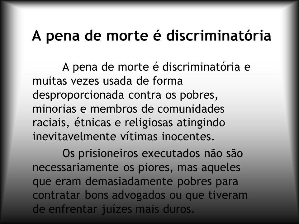 A pena de morte é discriminatória