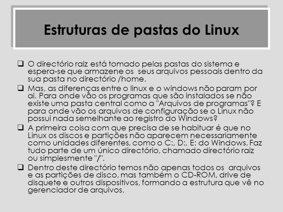 Estruturas de pastas do Linux