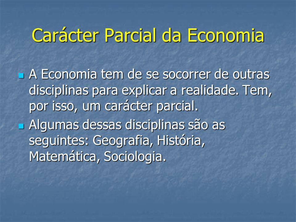 Carácter Parcial da Economia