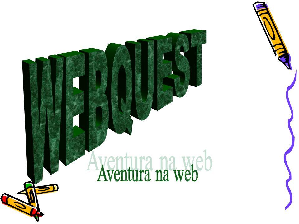 WEBQUEST Aventura na web