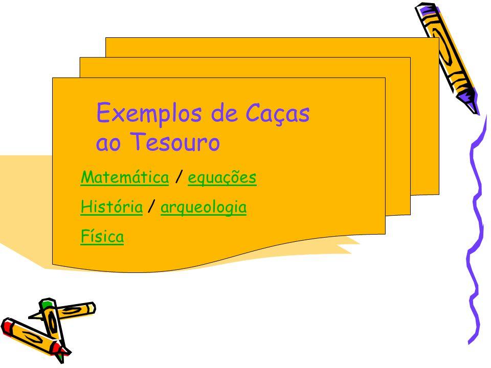 Exemplos de Caças ao Tesouro
