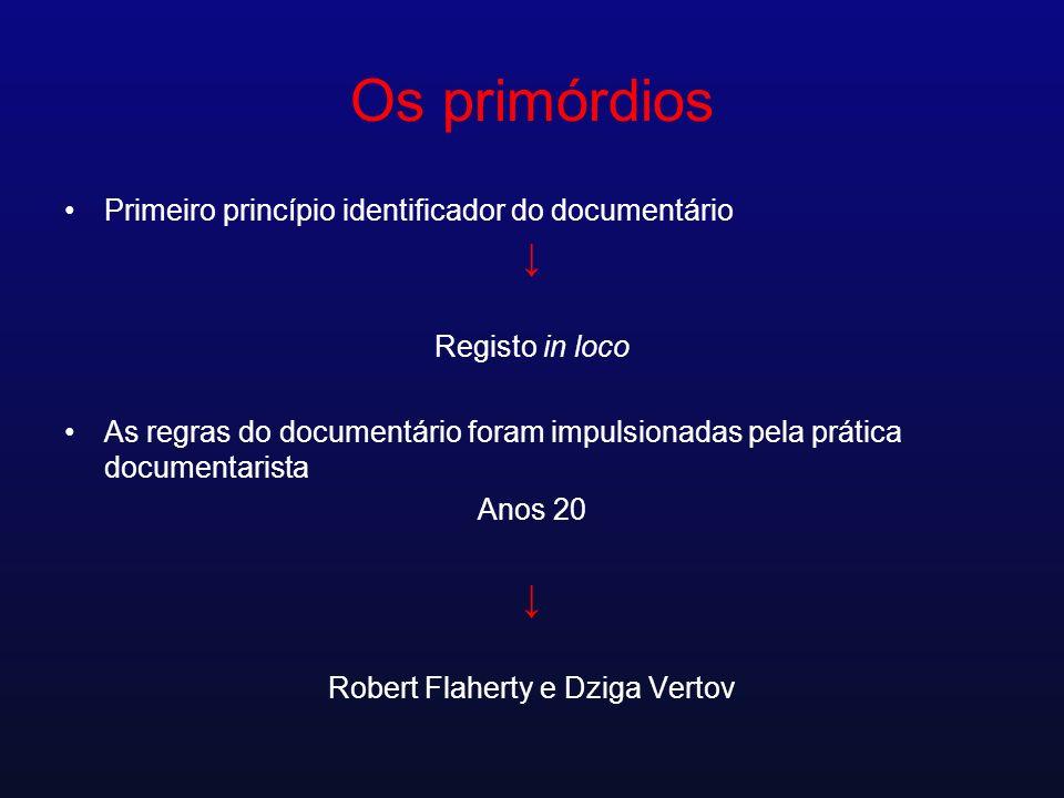 Robert Flaherty e Dziga Vertov
