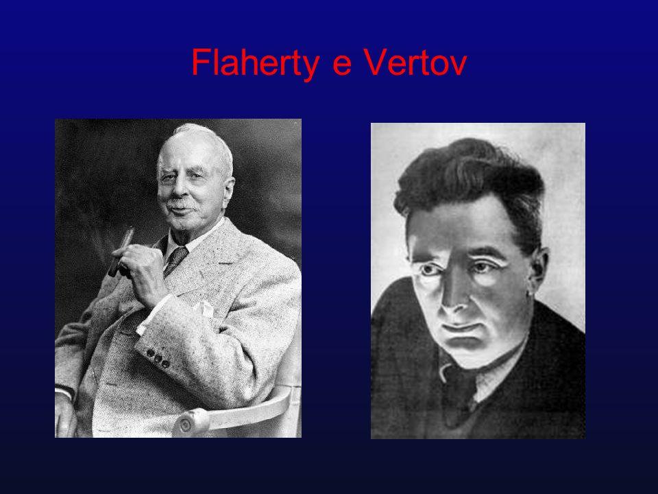 Flaherty e Vertov