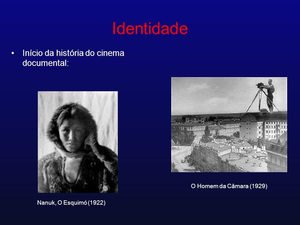 Identidade Início da história do cinema documental: