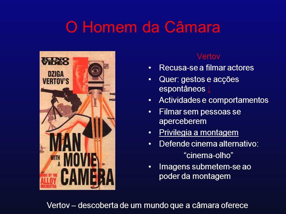 Vertov – descoberta de um mundo que a câmara oferece
