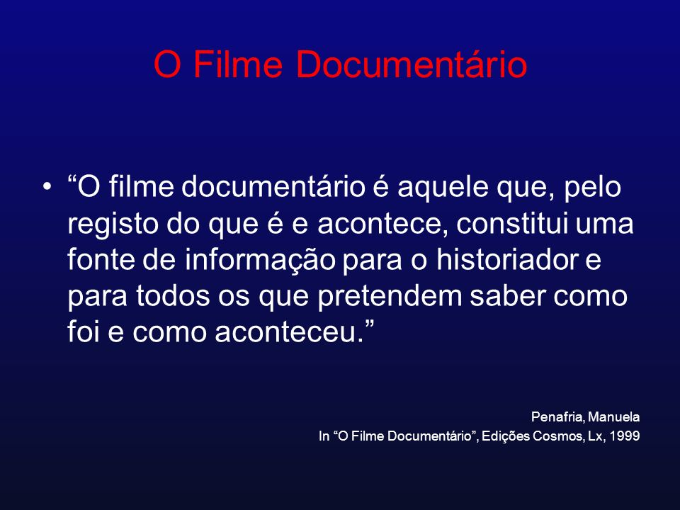 O Filme Documentário