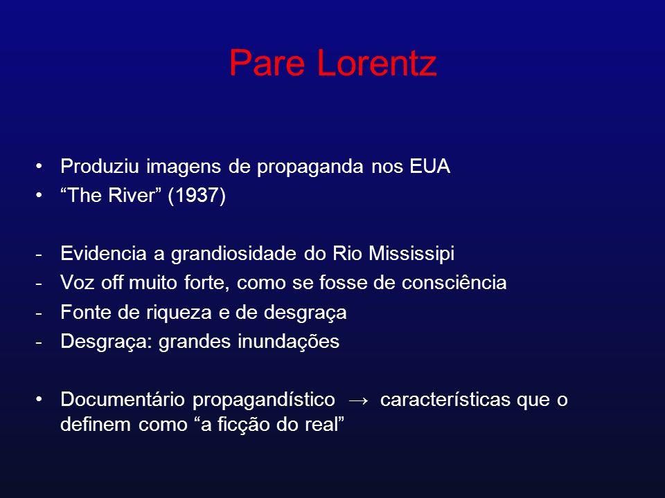 Pare Lorentz Produziu imagens de propaganda nos EUA The River (1937)