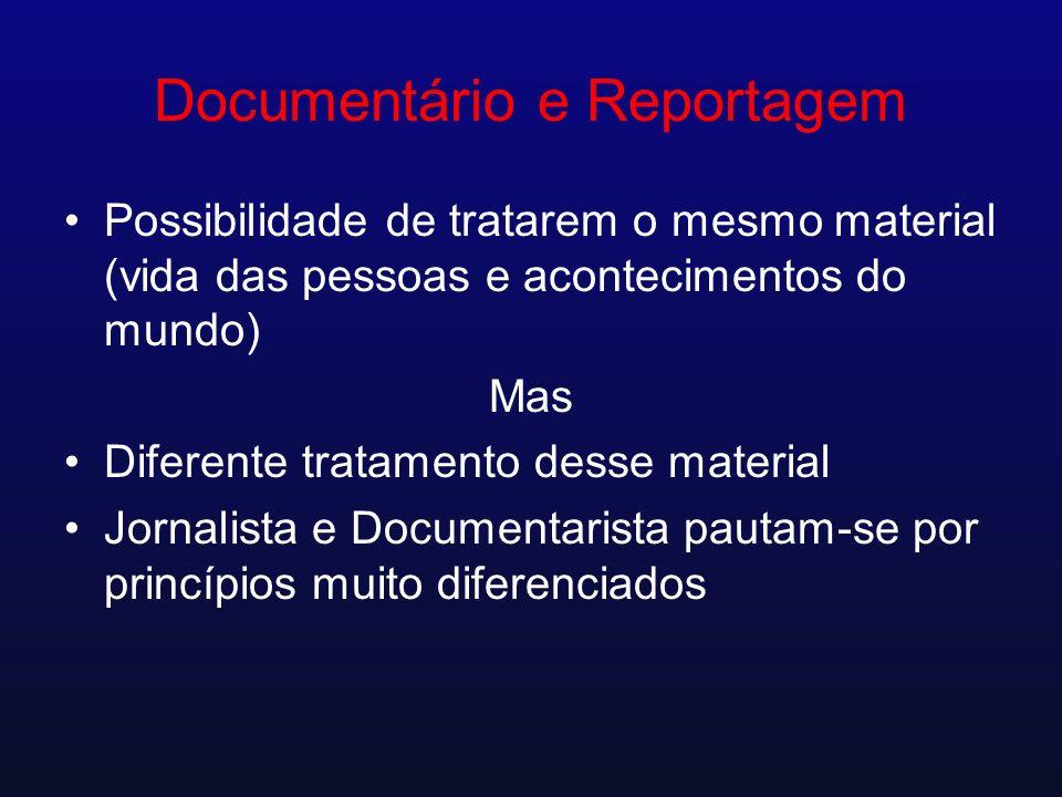 Documentário e Reportagem