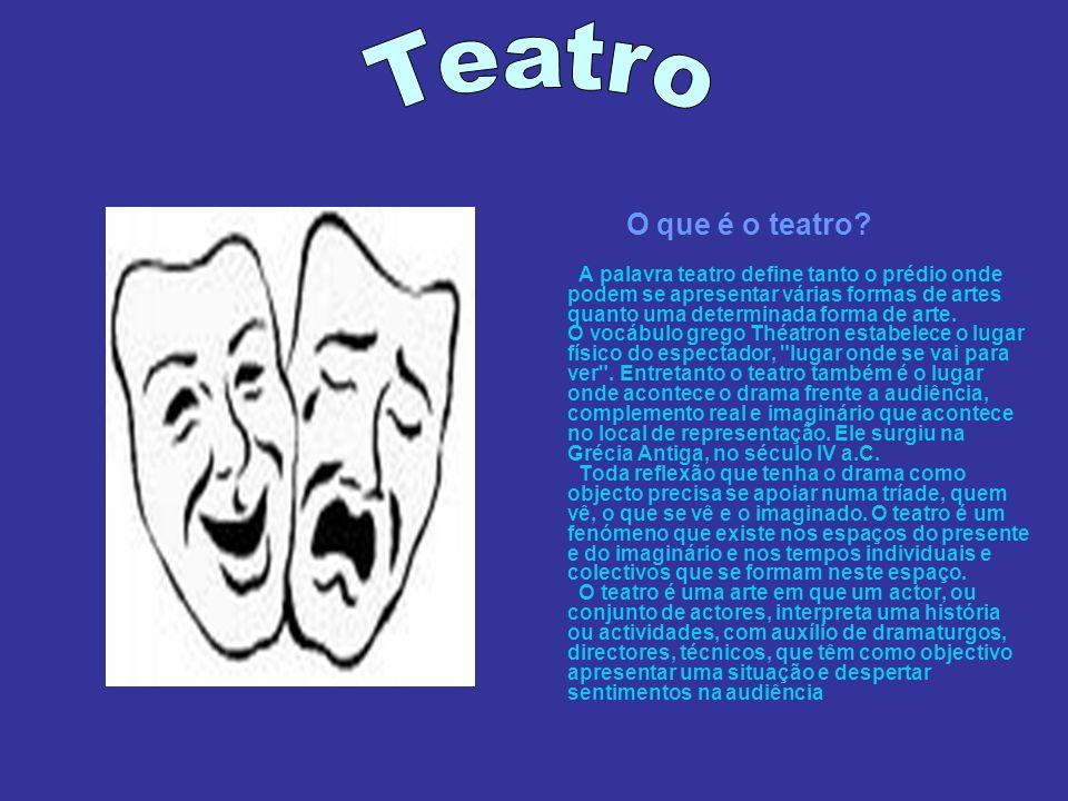 Teatro O que é o teatro