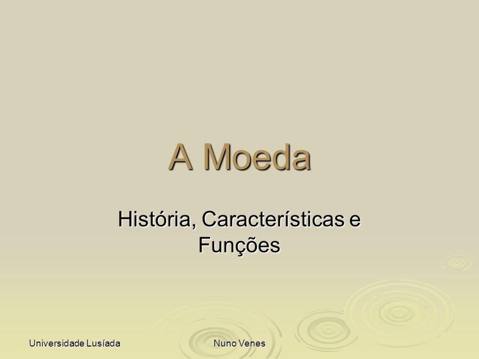 História, Características e Funções