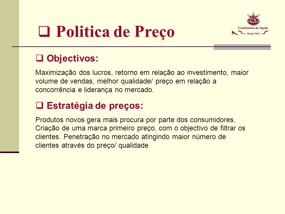 Politica de Preço Objectivos: Estratégia de preços: