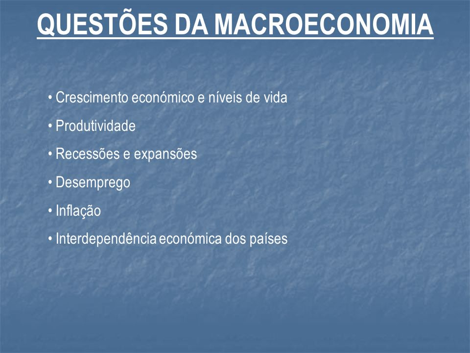 QUESTÕES DA MACROECONOMIA