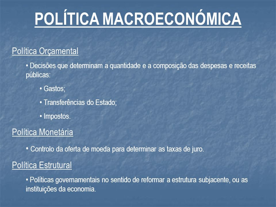 POLÍTICA MACROECONÓMICA