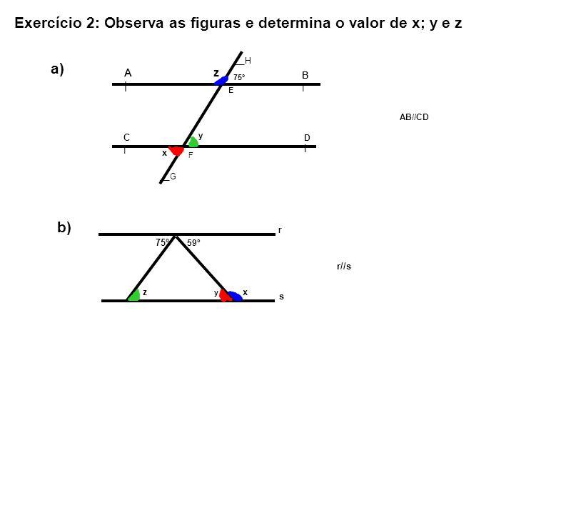 Exercício 2: Observa as figuras e determina o valor de x; y e z