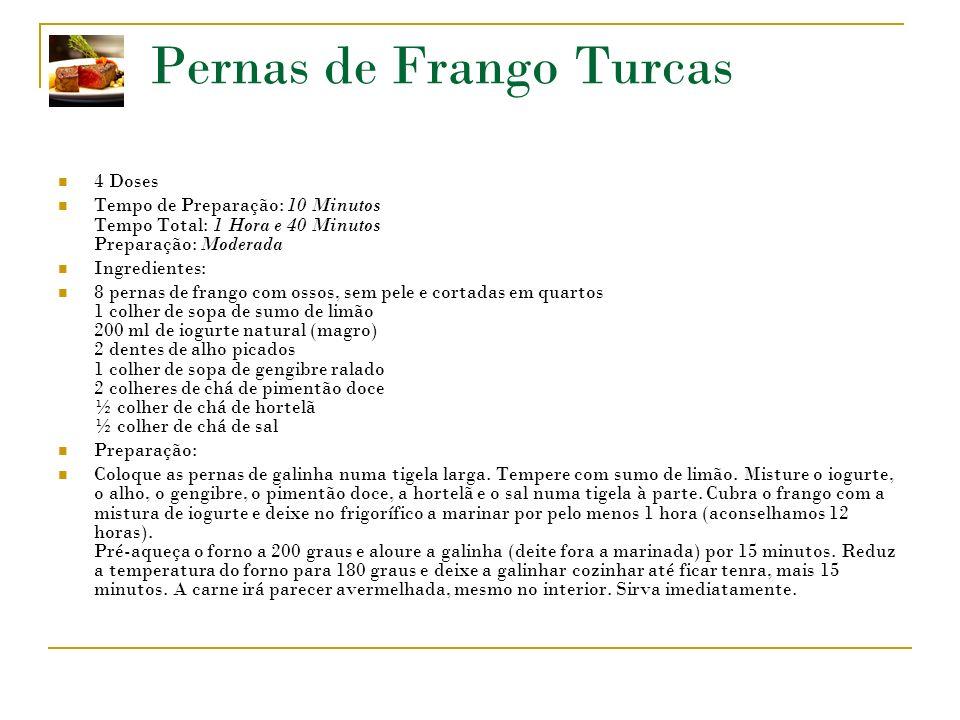 Pernas de Frango Turcas