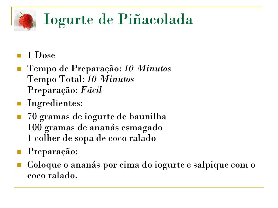 Iogurte de Piñacolada 1 Dose