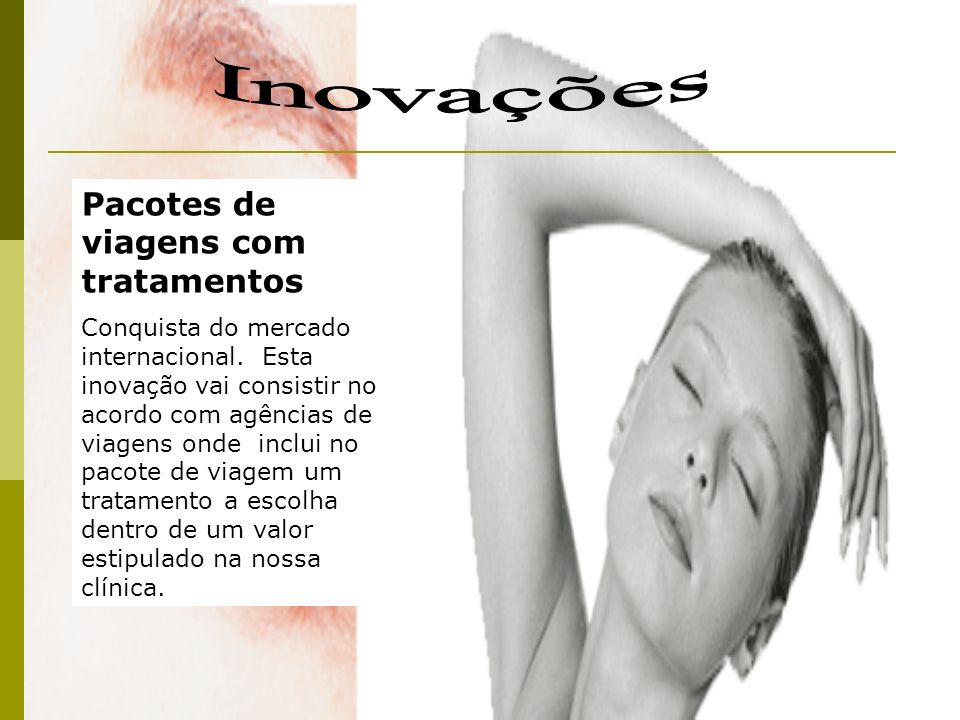Inovações Pacotes de viagens com tratamentos
