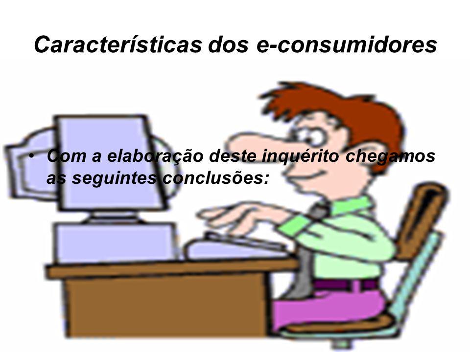 Características dos e-consumidores