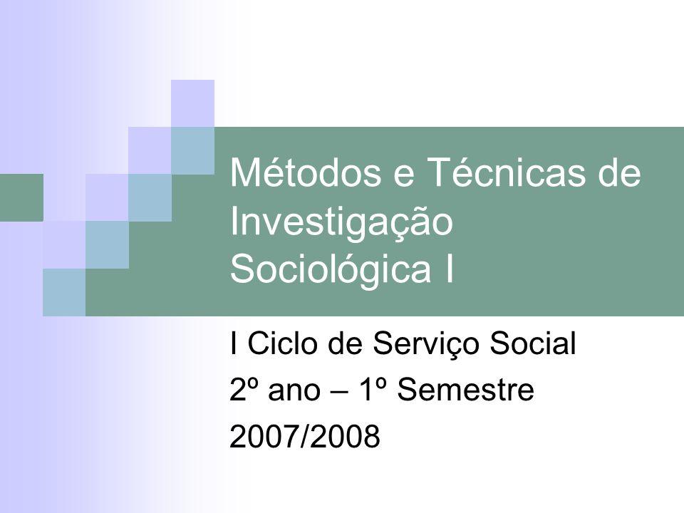 Métodos e Técnicas de Investigação Sociológica I