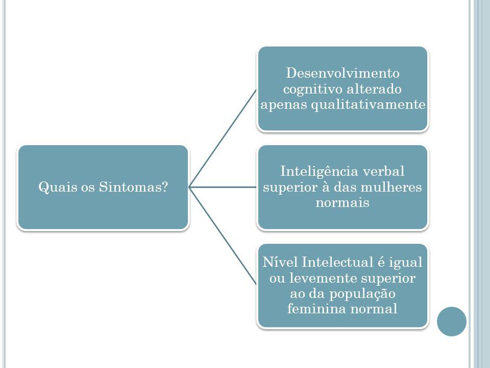 Desenvolvimento cognitivo alterado apenas qualitativamente