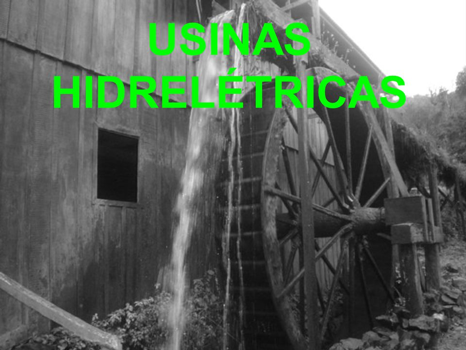 Ppt Video Online Carregar: USINAS HIDRELÉTRICAS.