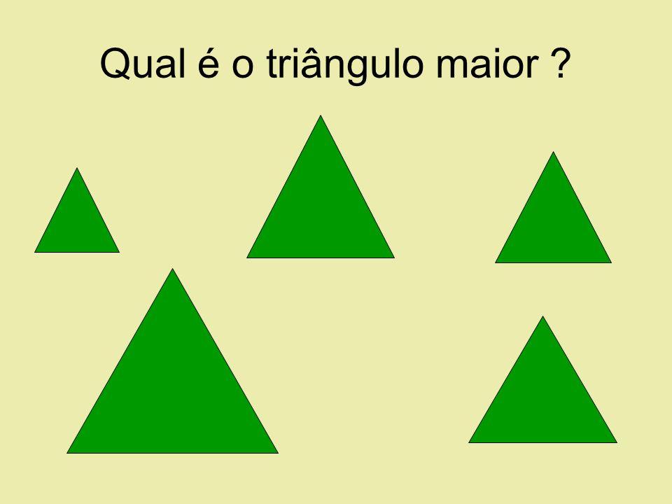 Qual é o triângulo maior