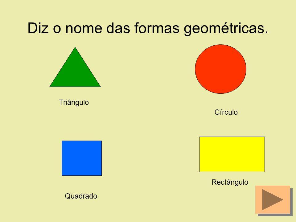 Diz o nome das formas geométricas.