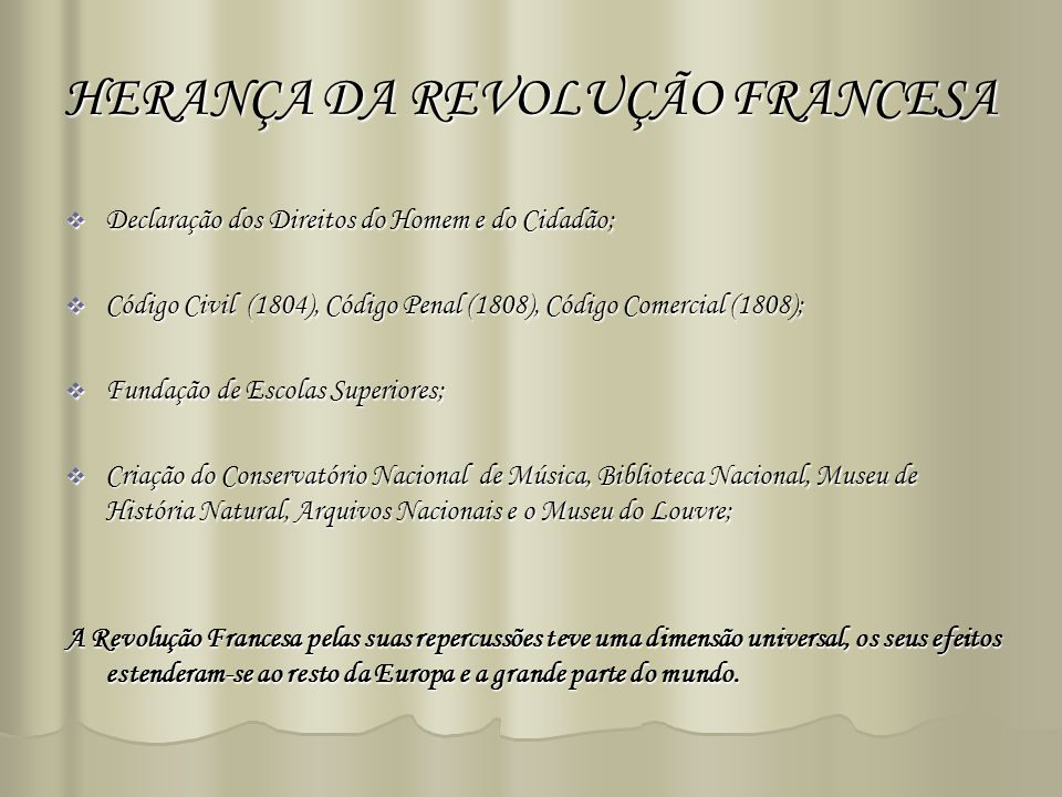 HERANÇA DA REVOLUÇÃO FRANCESA