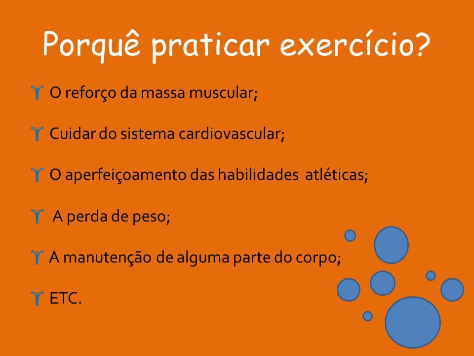 Porquê praticar exercício