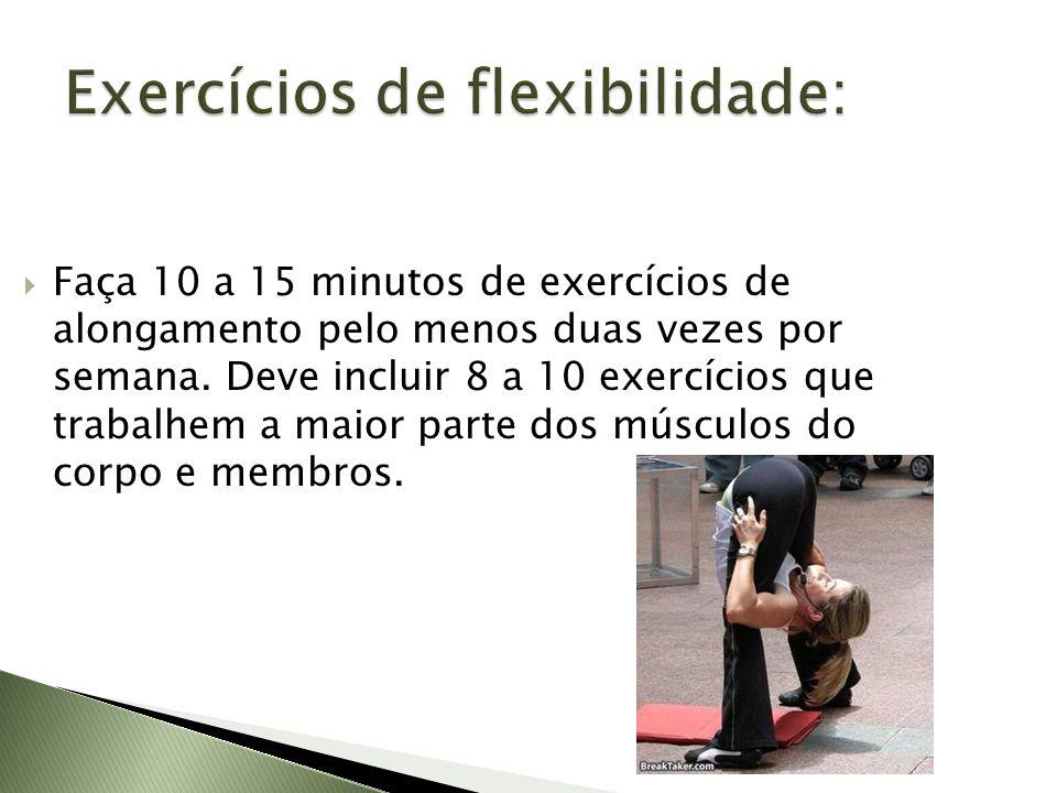Exercícios de flexibilidade: