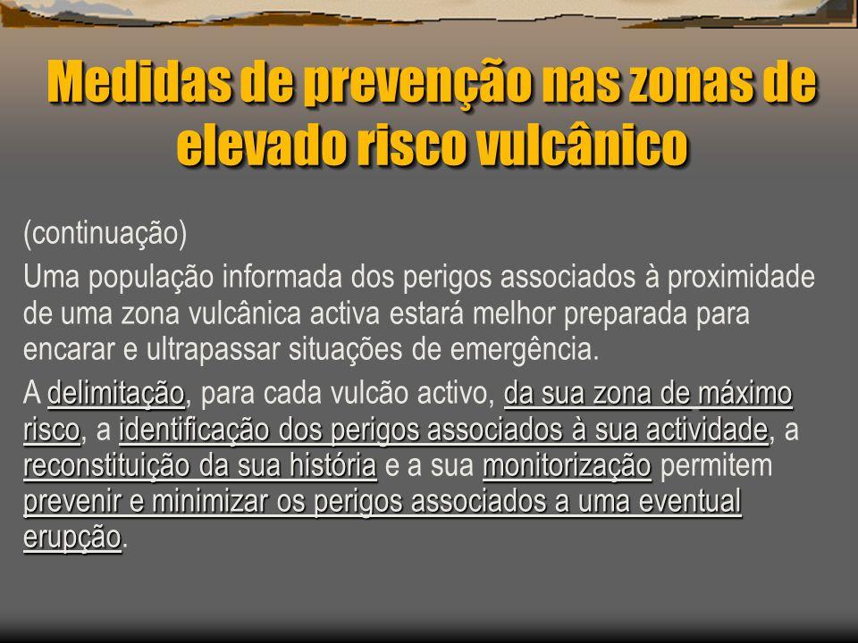 Medidas de prevenção nas zonas de elevado risco vulcânico