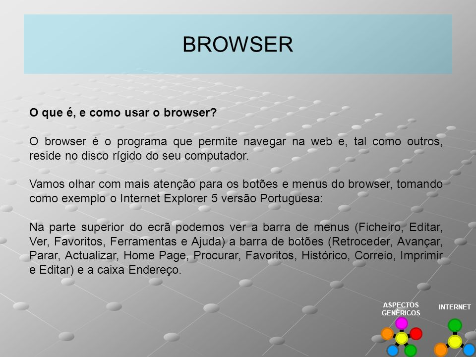 BROWSER O que é, e como usar o browser