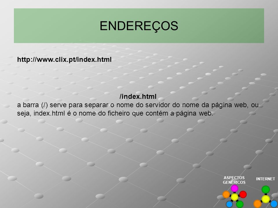 ENDEREÇOS http://www.clix.pt/index.html