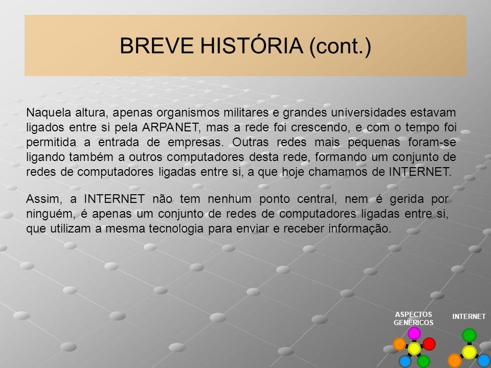 BREVE HISTÓRIA (cont.)