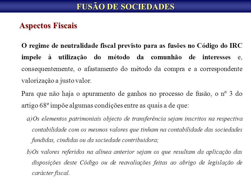 FUSÃO DE SOCIEDADES Aspectos Fiscais