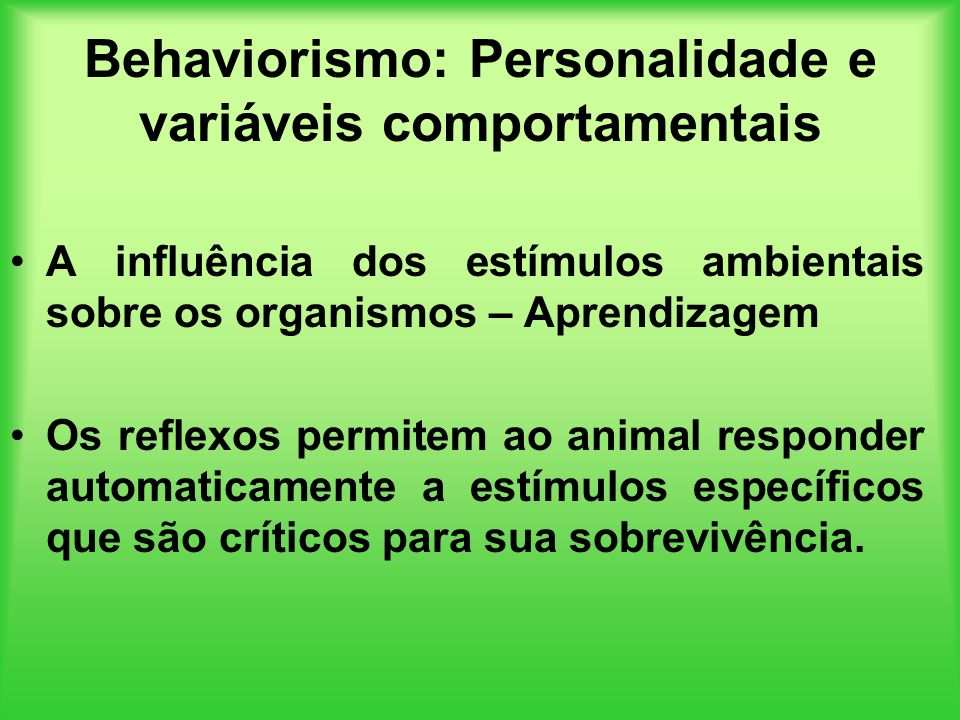 Behaviorismo: Personalidade e variáveis comportamentais