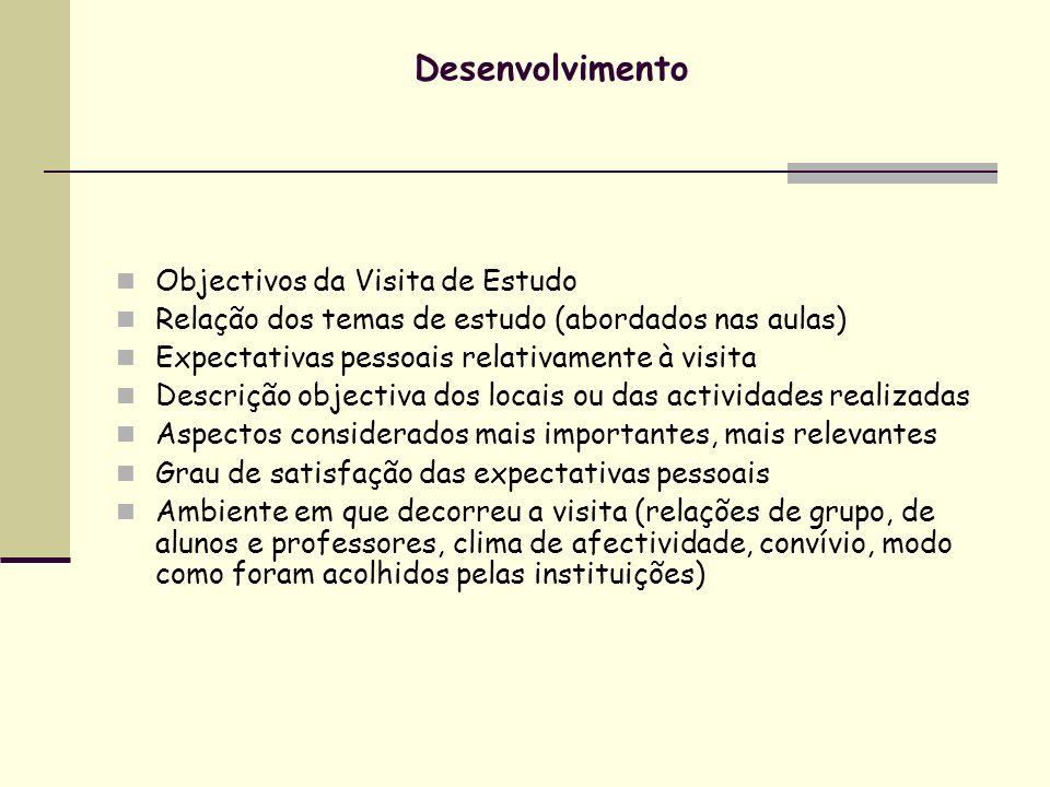 Desenvolvimento Objectivos da Visita de Estudo