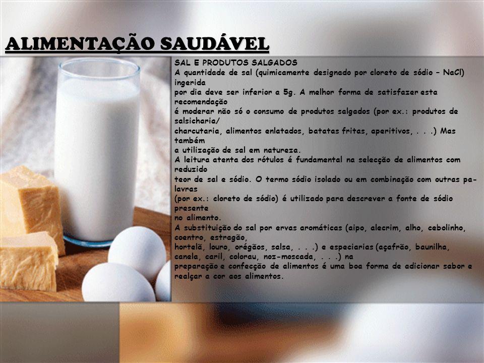 ALIMENTAÇÃO SAUDÁVEL SAL E PRODUTOS SALGADOS