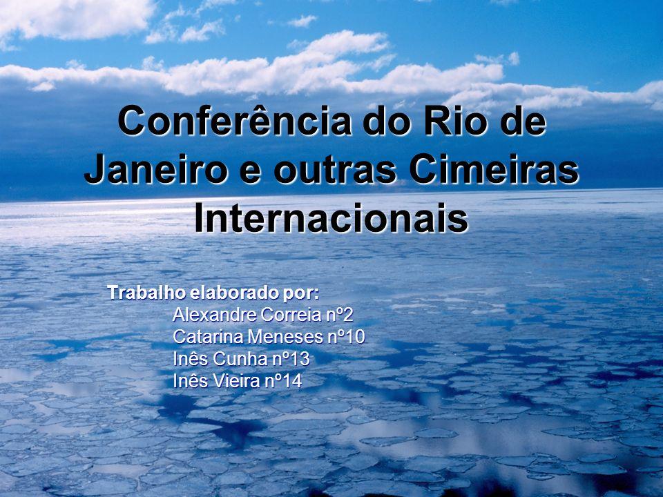 Conferência do Rio de Janeiro e outras Cimeiras Internacionais