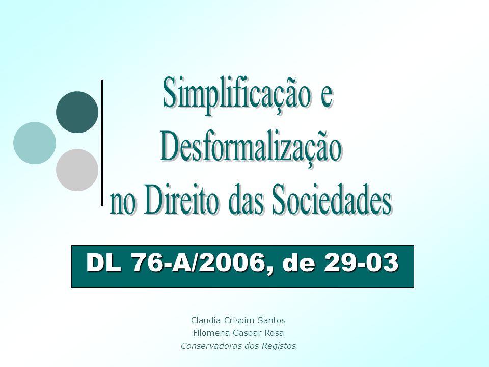 DL 76-A/2006, de 29-03 Simplificação e Desformalização